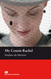 Macmillan Reader Level 5 My Cousin Rachel Intermediate Reader (B1+) by Daphne Du Maurier