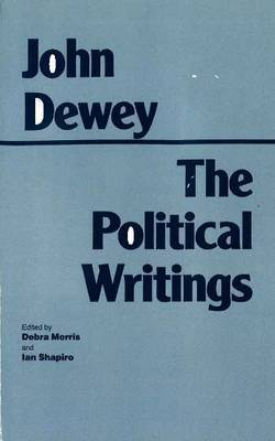 Political Writings (Dewey) by John Dewey