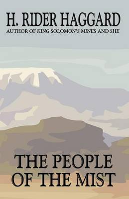 The People of the Mist by H.Rider Haggard image