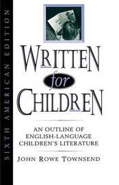 Written for Children by John Rowe Townsend image