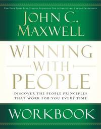 Winning with People Workbook by John Maxwell
