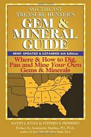 Southeast Treasure Hunter's Gem and Mineral Guide by Kathy J. Rygle