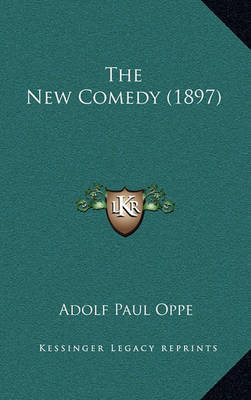 The New Comedy (1897) by Adolf Paul Oppe image
