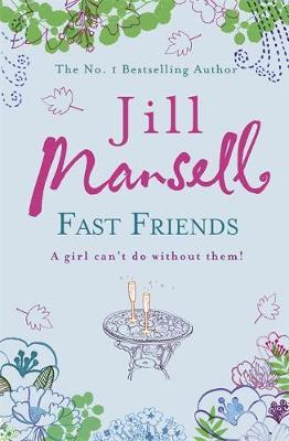 Fast Friends by Jill Mansell