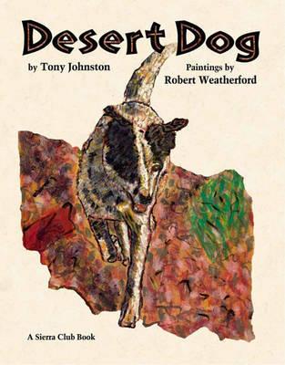 Desert Dog by Tony Johnston