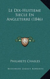 Le Dix-Huitieme Siecle En Angleterre (1846) by Philarete Chasles