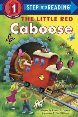 Little Red Caboose by Kristen L Depken