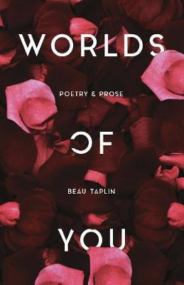 Worlds of You by Beau Taplin