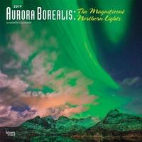 Aurora Borealis: the Magnificent Northern Lights 2019 Square Wall Calendar by Inc Browntrout Publishers