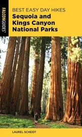 Best Easy Day Hikes Sequoia and Kings Canyon National Parks by Laurel Scheidt