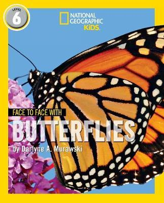 Face to Face with Butterflies by Darlyne A. Murawski
