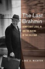 The Last Brahmin by Luke A Nichter image