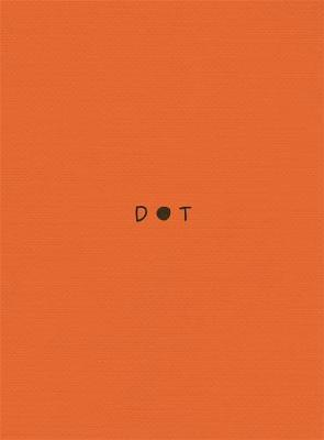 DOT by Kieran E Scott