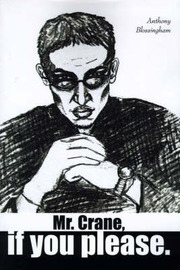 Mr. Crane, If You Please by Anthony Blossingham image