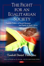 Fight for an Egalitarian Society by Tsoaledi Daniel Thobejane image