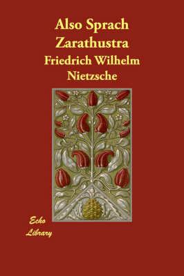 Also Sprach Zarathustra by Friedrich Wilhelm Nietzsche image