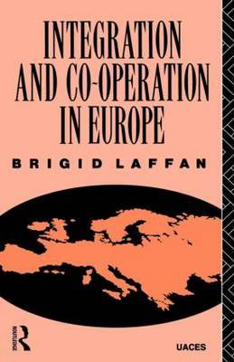 Integration and Co-operation in Europe by Brigid Laffan image