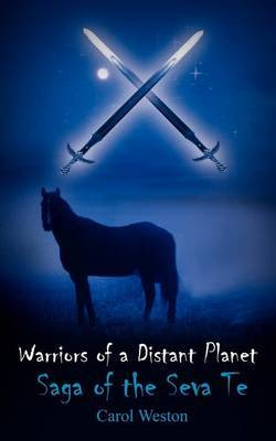 Warriors of a Distant Planet by Carol Weston image