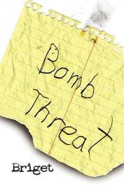 Bomb Threat by Briget image