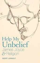 Help My Unbelief by Geert Lernout image