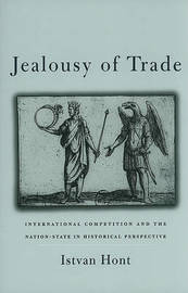 Jealousy of Trade by Istvan Hont image
