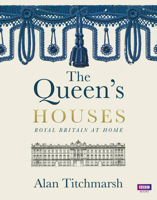 The Queen's Houses by Alan Titchmarsh image