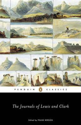 The Journals of Lewis & Clark by Frank Bergon image