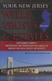 Your New Jersey Wills, Trusts, & Estates Explained Simply by Linda C Ashar image