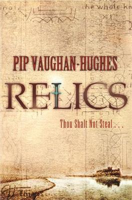 Relics by Pip Vaughan-Hughes