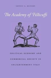 The Academy of Fisticuffs by Sophus A. Reinert