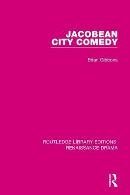 Jacobean City Comedy by Brian Gibbons image
