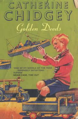 Golden Deeds by Catherine Chidgey image