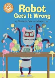 Reading Champion: Robot Gets It Wrong by Elizabeth Dale