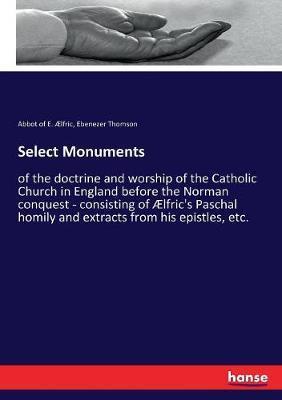 Select Monuments by Ebenezer Thomson