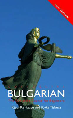Colloquial Bulgarian by Kjetil Ra Hauge image