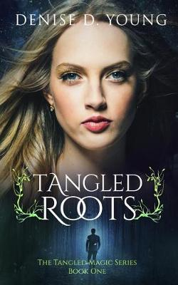 Tangled Roots by Denise D Young image