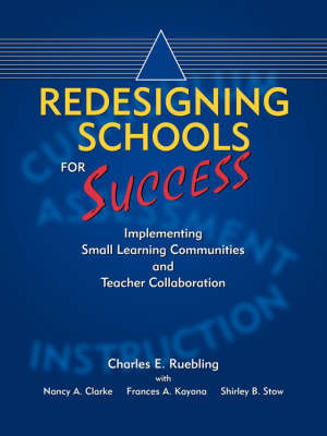 Redesigning Schools for Success by Charles, E. Ruebling image
