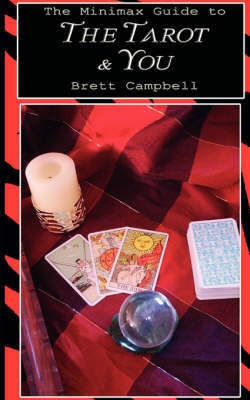 The Minimax Guide to The Tarot & You by Brett Campbell image