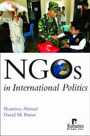NGOs in International Politics by Shamima Ahmed image
