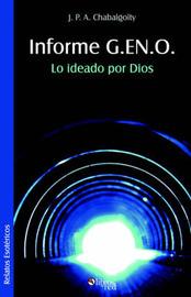 Informe G.EN.O. Lo Ideado Por Dios by J. P. A. Chabalgoity image