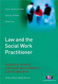 Law and the Social Work Practitioner: A Manual for Practice by Rodger White image