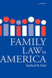 Family Law in America by Sanford N. Katz image