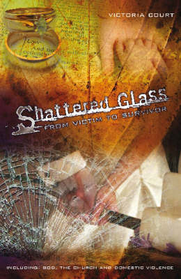 Shattered Glass by Victoria Court