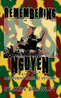Remembering Nguyen by Ken Brawley