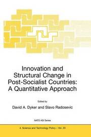 Innovation and Structural Change in Post-Socialist Countries: A Quantitative Approach