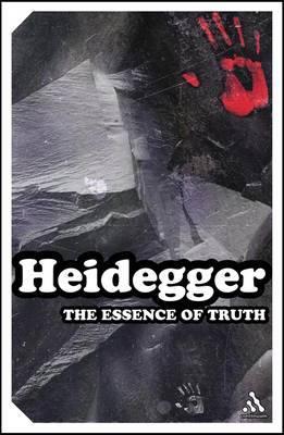 The Essence of Truth by Martin Heidegger