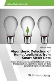 Algorithmic Detection of Home Appliances from Smart Meter Data by Schaal Sebastian