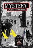 Mystery: Motive for Murder