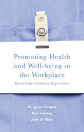 Promoting Health and Well-being in the Workplace by Margaret Hodgins