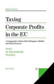 Taxing Corporate Profits in the EU by Gloria Teixeira